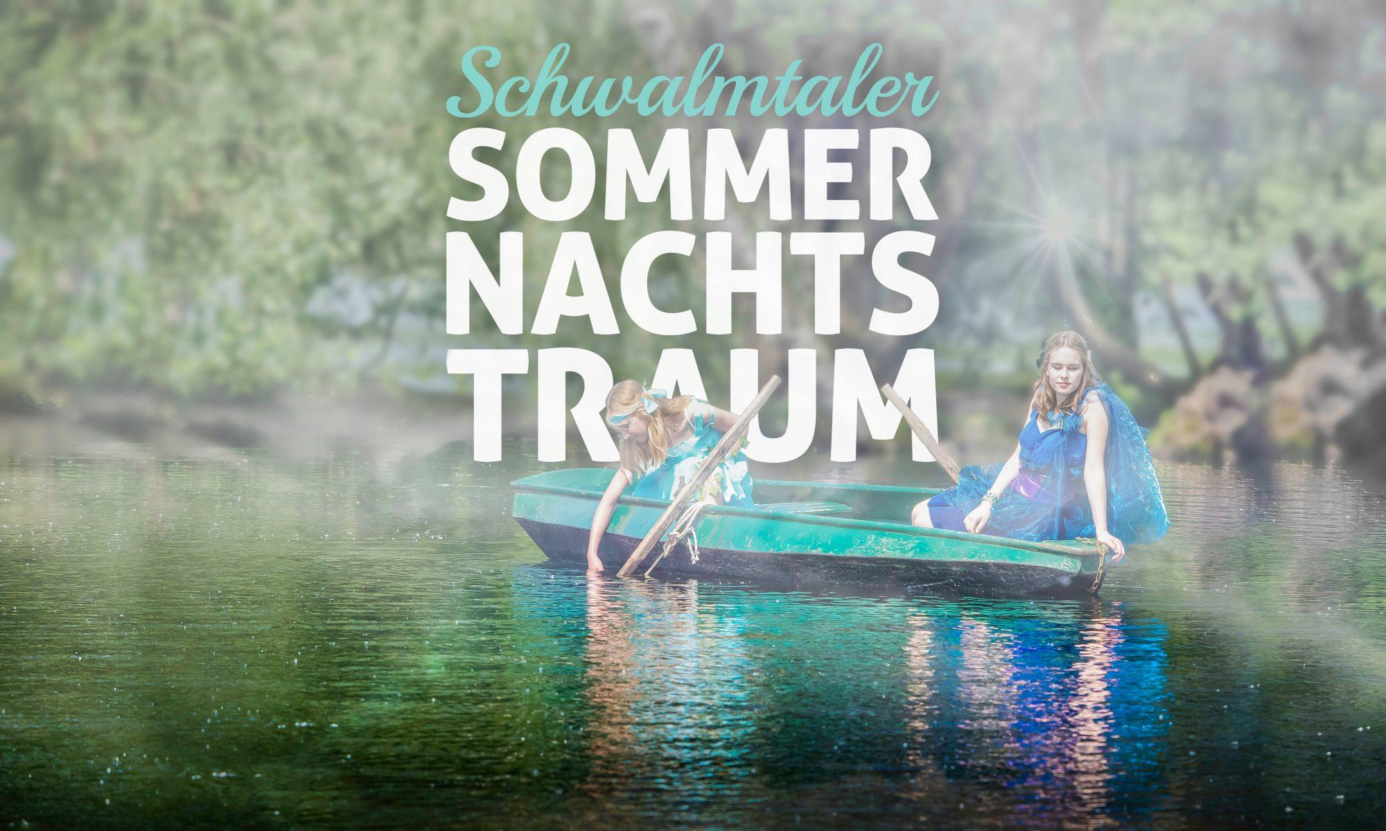 Schwalmtaler Sommernachtstraum